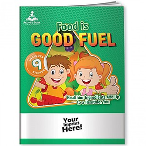 Activity Book W And Fun Stickers   Food Is Good Fuel
