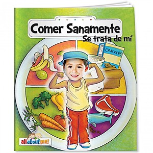 All About Me   Healthy Eating And Me (Spanish)