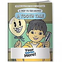 Coloring Book   A Visit To The Dentist: A Tooth Tale