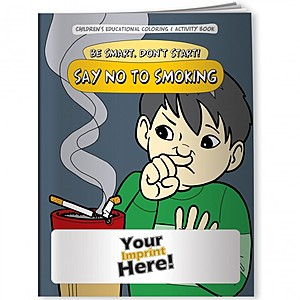 Coloring Book   Be Smart, Don't Start! Say No To Smoking