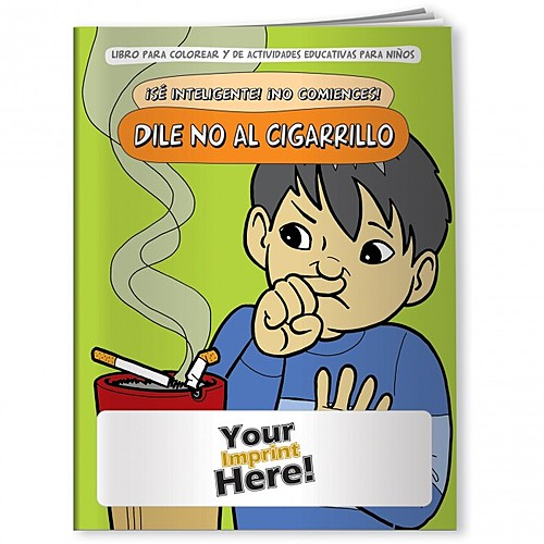 Coloring Book   Be Smart, Don't Start! Say No To Smoking (Spanish)