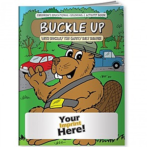 Coloring Book   Buckle Up With Buckley The Safety Belt Beaver