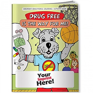 Coloring Book   Drug Free Is The Way For Me!
