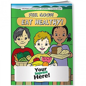 Coloring Book   Feel Good! Eat Healthy!