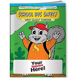 Coloring Book   School Bus Safety With Sammy Squirrel