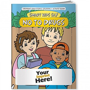 Coloring Book   Smart Kids Say No To Drugs!