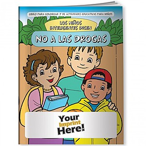 Coloring Book   Smart Kids Say No To Drugs! (Spanish)